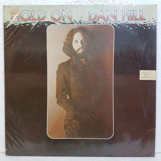 Dan Hill - Hold On Vinyl Record
