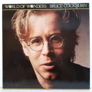 Bruce Cockburn - World Of Wonders Vinyl Record