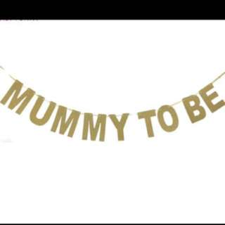 Mummy To Be banner