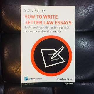 How to write better law essays by Steve Forster