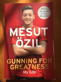 Mesut Ozil Gunning For Greatness My Life Autobiography Book