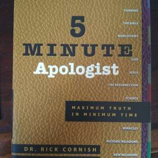 5 minute apologist by Dr. Rick Cornish