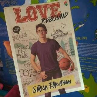 Buku Love Rebound - Satria Ramadhan