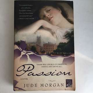 Passion: A Novel of the Romantic Poets by Jude Morgan