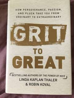 Great to Grit - perseverance , passion