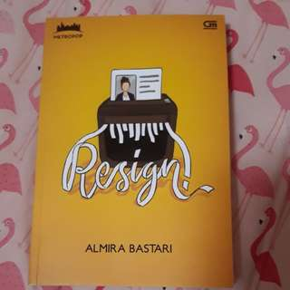 Novel Resign! By Almira Bastari