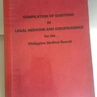 compilation of questions in legal medicine and jurisprudence for philippine medical boards