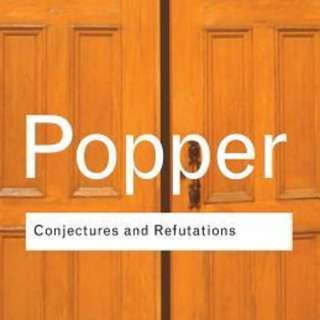 Karl Popper's Conjectures and Refutations