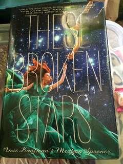 These Broken Stars by Amie Kaifman & Meagan Spooner