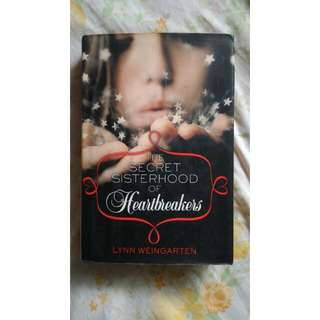 The Secret Sisterhood of Heartbreakers - Hardbound