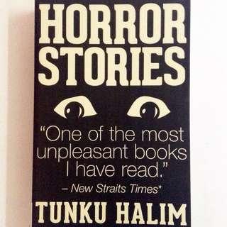 Horror Stories by Tunku Halim