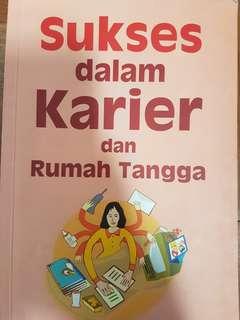 Sukses dalam Karier dan Rmh Tangga