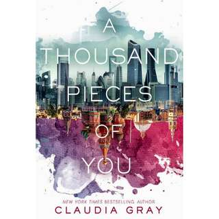 A Thousand Pieces of You (Claudia Gray)