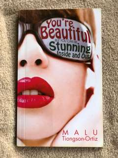 You're Beautiful but you can be stunning inside and out - Malu Tingson-Ortiz