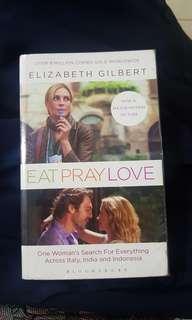 Eat Pray Love, by Elizabeth Gilbert
