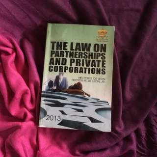 The Law on Partnership & Private Corporations (2013, Hector S. de Leon)