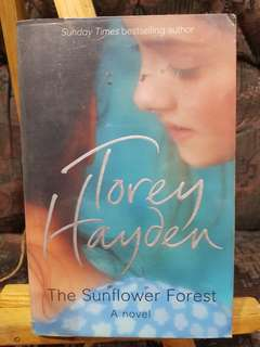 The sun flower forest, torey hayden