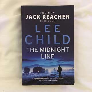 The midnight line: A Jack Reacher Novel (by Lee Child)