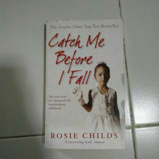 Catch me before I fall