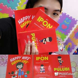 Happy Wife Happy Life, My IPON Diary, Diary of a PULUBI