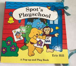 Spot's Playschool Pop Up And Play Book