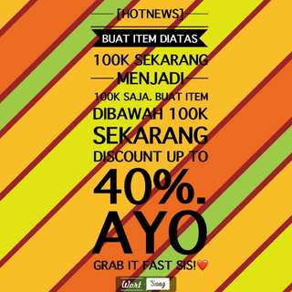 DISCOUNT UP TO 40%