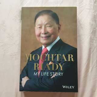 BN and Autographed - Mochtar Riady: My Life Story