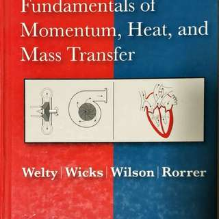 Fundamentals of Momentum, Heat, and Mass Transfer 5th Edition (Welty et. al.)