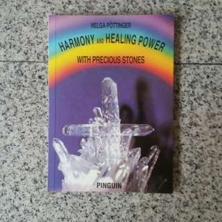 Harmony and Healing power with precious stones