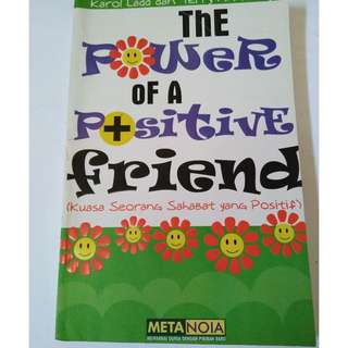 The Power of Positive Friend