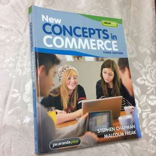 Concepts in Commerce - Third Edition Textbook. Year 9-10 Commerce.