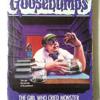 Goosebumps: The Girl Who Cried Monster by R.L. Stine