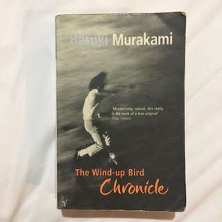 The Wind Up Bird Chronicle - Haruki Murakami