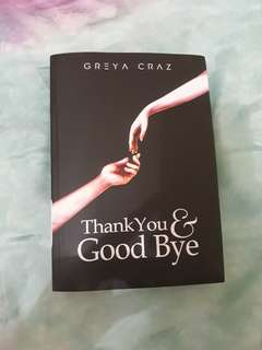 Novel Wattpad Thankyou & Goodbye
