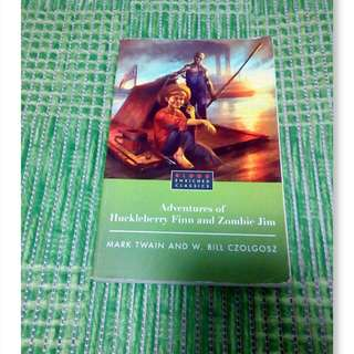 Adventures of Huckleberry Finn and Zombie Jim (Large PB)