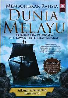 Membongkar Rahsia Dunia Melayu