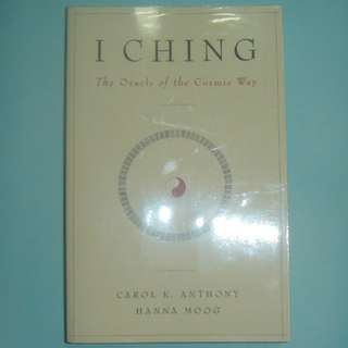 I Ching Oracle of Cosmic Way Carol K Anthony fengshui bazi new age