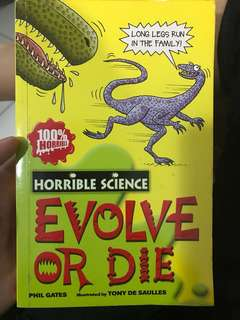 Horrible Science Evolve or Die