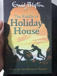 Guid Blyton's the riddle of holiday house