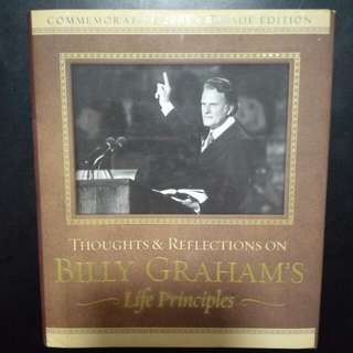 Thoughts & Reflections on Billy Graham's Life Principles (Christian book)