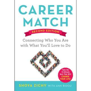 Career Match Connecting Who You Are with What You Love to Do eBook