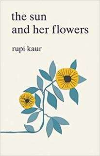 The Sun and Her Flowers by Rupi Kaur eBook