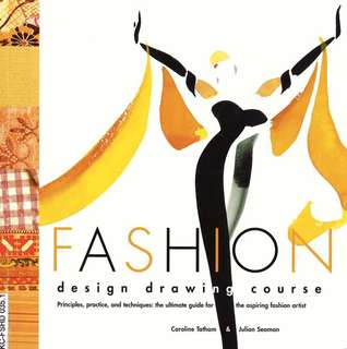 Fashion Design Drawing Course by Caroline Tatham & Julian Seaman eBook