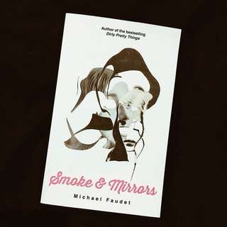 Smoke & Mirrors by Michael Faudet