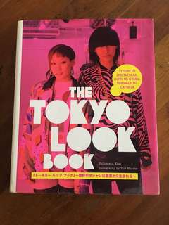 The Tokyo Look Book (Fashion, Street Style, Design)