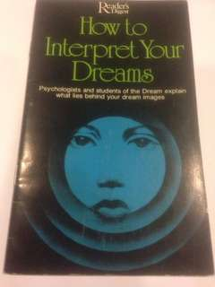 Reader's Digest : How to Interpret Your Dreams