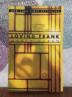 Loving Frank by Nancy Horan