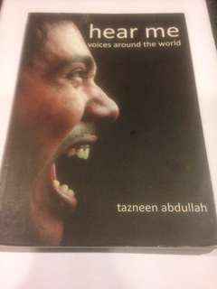 Hear Me - Voices Around the World by Tazneen Abdullah (Founder and Managing Director of An Astute Mind Asia)