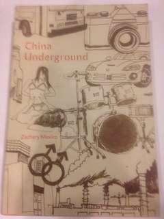 China Underground by Zachary Mexico