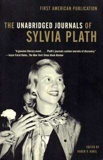 The Unabridged Journals of Sylvia Plath by Sylvia Plath, Karen V. Kukil eBook